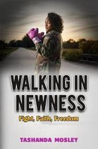 Walking in Newness