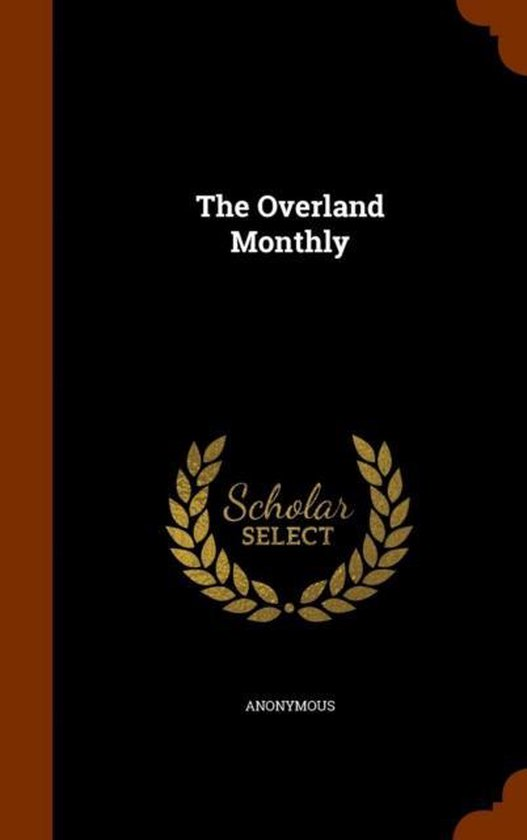 The Overland Monthly