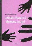 Mieke Maaike's obscene jeugd  door Louis Paul Boon