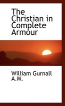 The Christian in Complete Armour Vol. III