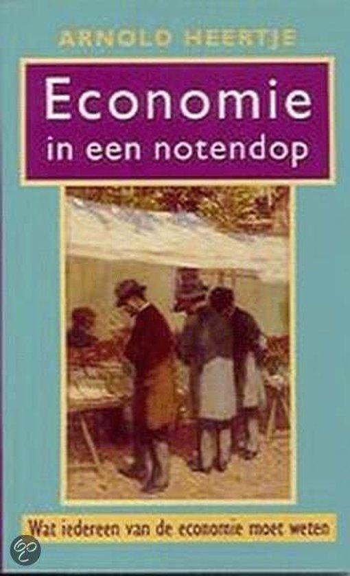 Economie In Een Notendop - A. Heertje   Fthsonline.com