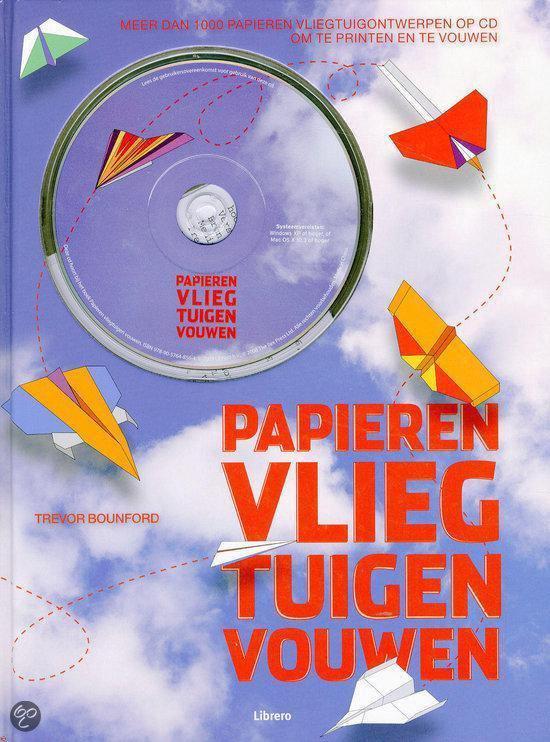Papieren Vliegtuigen Vouwen - Trevor Bounford  
