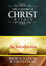 The 12 Books of Christ Within: An Introduction
