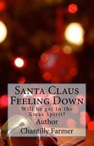 Santa Claus Feeling Down