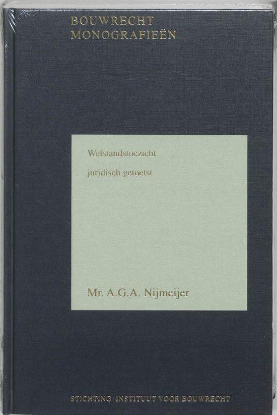 Welstandstoezicht juridisch getoetst - A.G.A. Nijmeijer |