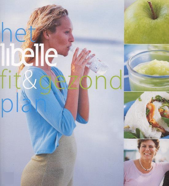 Boek cover Libelle fit & gezond plan van Libelle (Paperback)