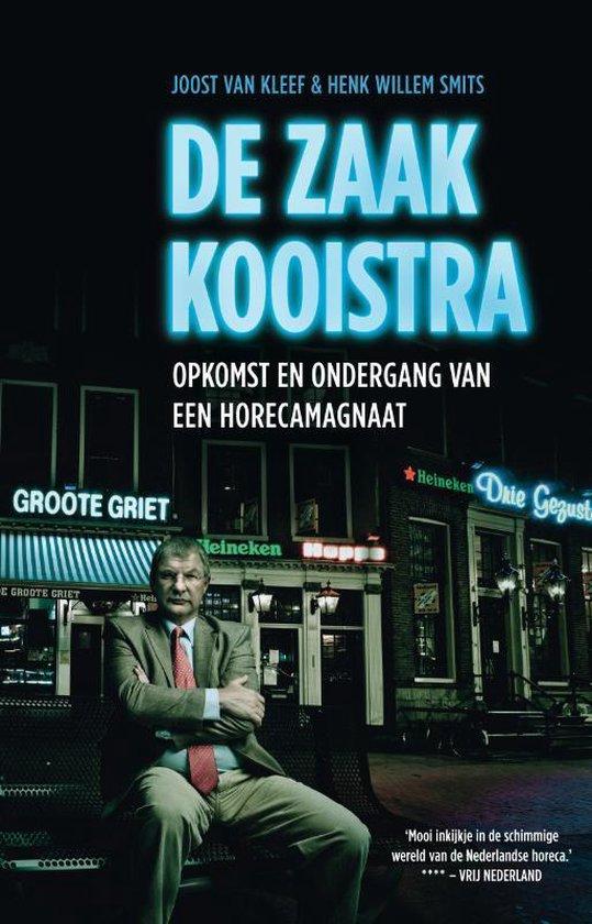 De zaak Kooistra - Joost van Kleef | Fthsonline.com