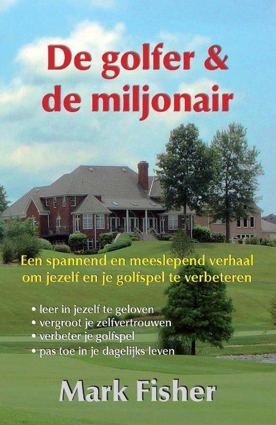 De golfer en de miljonair - Mark Fisher  