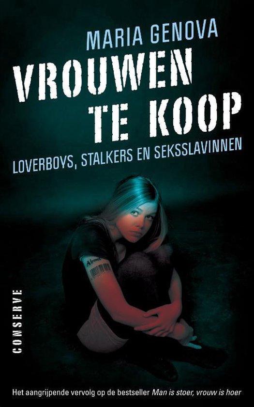 Boek cover Vrouwen te koop. Loverboys, stalkers en seksslavinnen van Maria Genova (Paperback)