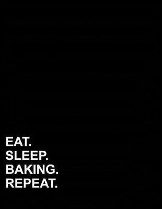Eat Sleep Baking Repeat