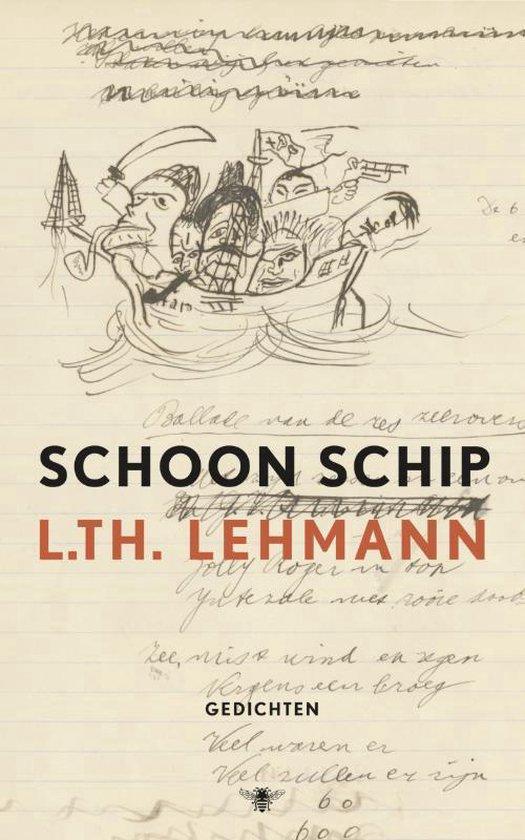 Schoon schip. Gedichten - L. Th. Lehmann  