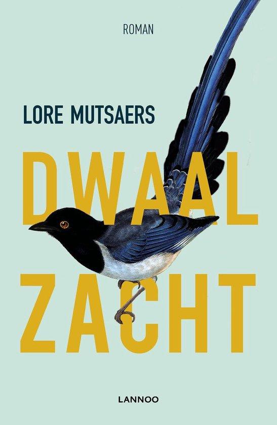 Dwaal zacht - Lore Mutsaers   Fthsonline.com