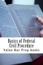 Basics of Federal Civil Procedure
