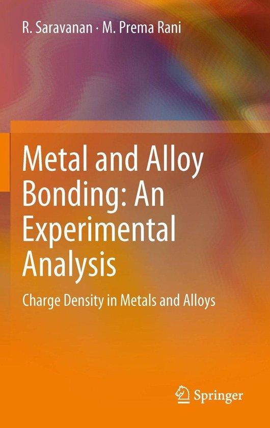 Metal and Alloy Bonding - An Experimental Analysis