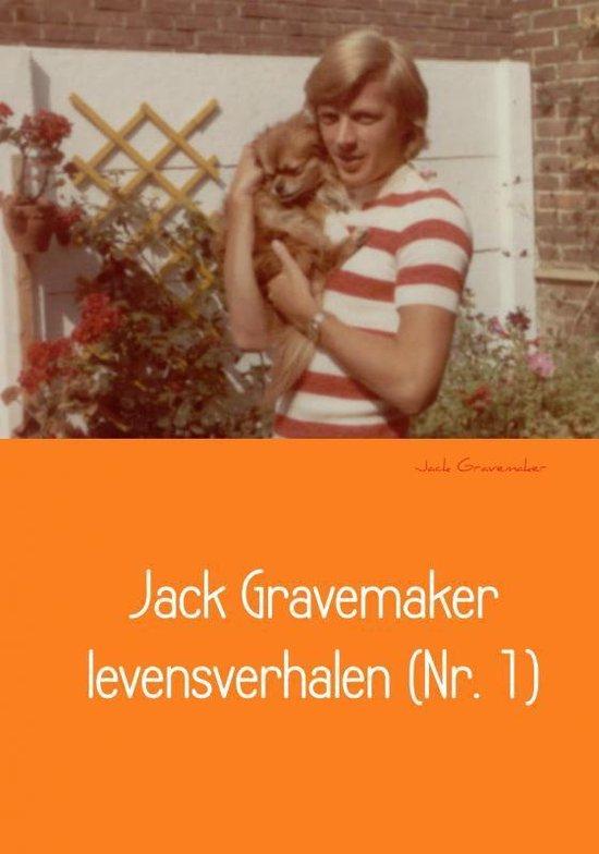 Jack Gravemaker levensverhalen (Nr. 1) - Jack Gravemaker |