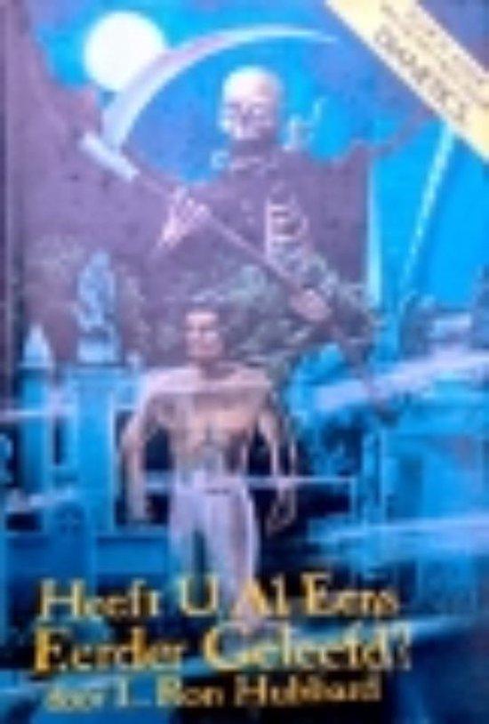 Cover van het boek 'Heb je al eens Eerder Geleefd?' van L.R. Hubbard
