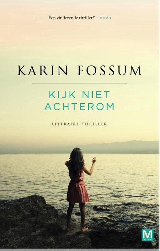 Kijk niet achterom - Karin Fossum |