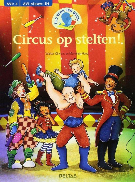 Tijd voor een boek - Tijd voor een boek! Circus op stelten AVI E4 - Walter Oliviers |
