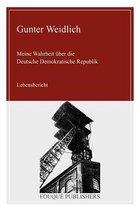 Meine Wahrheit Ueber Die Deutsche Demokratische Republik