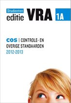 VRA Deel 1A ontrole- en overige standaarden (COS) 2012/2013 Studenteneditie