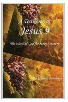 A Testimony of Jesus 9