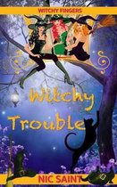 Witchy Trouble