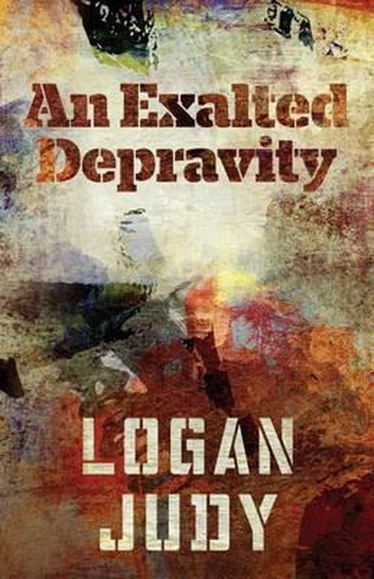 An Exalted Depravity