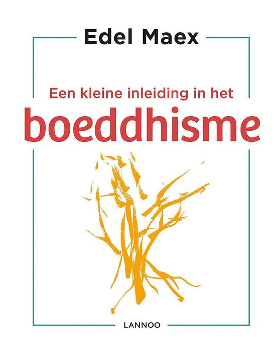 Een kleine inleiding in het boeddhisme - Edel Maex | Readingchampions.org.uk