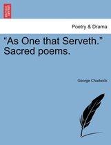 As One That Serveth. Sacred Poems.