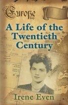 Boek cover A Life of the Twentieth Century van Irene Even