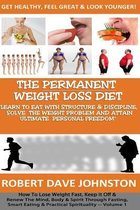 The Permanent Weight Loss' Diet