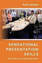 Sensational Presentation Skills