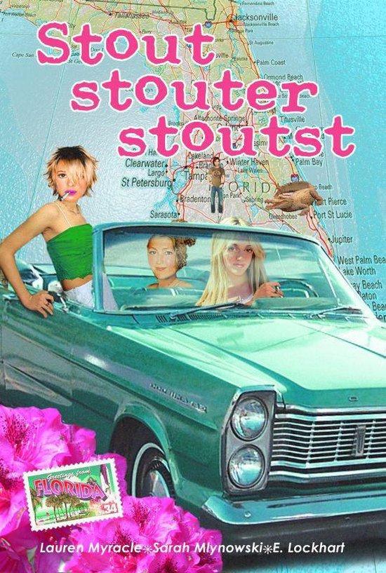 Stout, Stouter, Stoutst - Lauren Myracle |