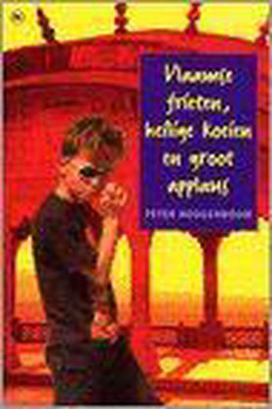 Vlaamse Frieten, Heilige Koeien En Groot Applaus - Peter Hoogenboom  