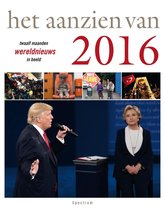 Het aanzien van  -   Het aanzien van 2016