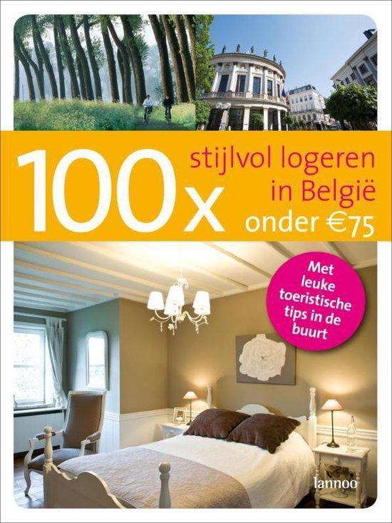 Cover van het boek '100x Stijlvol logeren in Belgie onder 75 euro' van Erwin de Decker