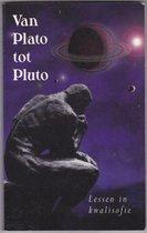 Van Plato tot Pluto