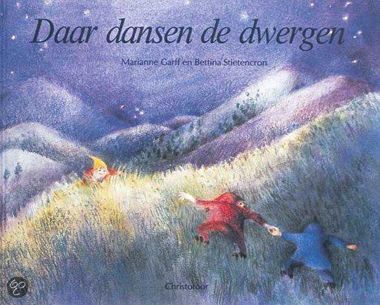 DAAR DANSEN DE DWERGEN - M. Garff  