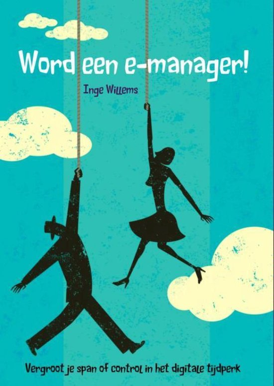 Word een e-manager ! - Inge Willems |