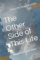 The Other Side of This Life