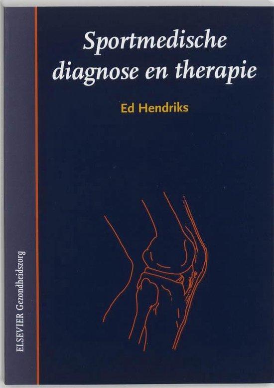 Sportmedische diagnose en therapie - E.R.H.A. Hendriks |