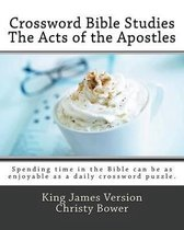 Crossword Bible Studies - The Acts of the Apostles