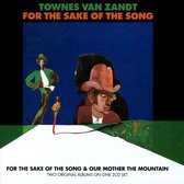 For The Sake Of The Song /Our Mother The Mountain