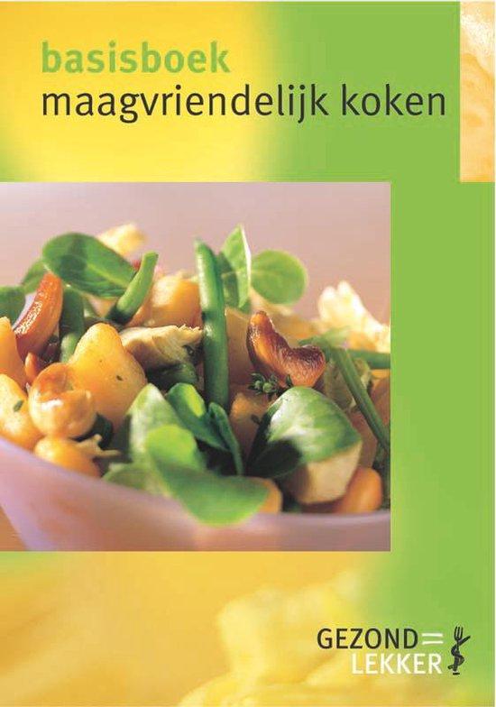 Maagvriendelijk Koken - Els Siebelink |