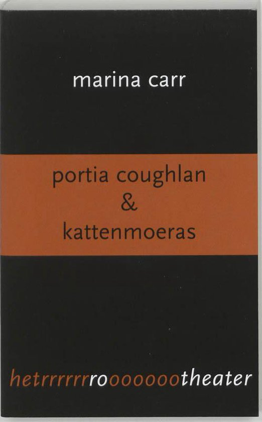 Portia Coughlan & Kattenmoeras - M. Carr  