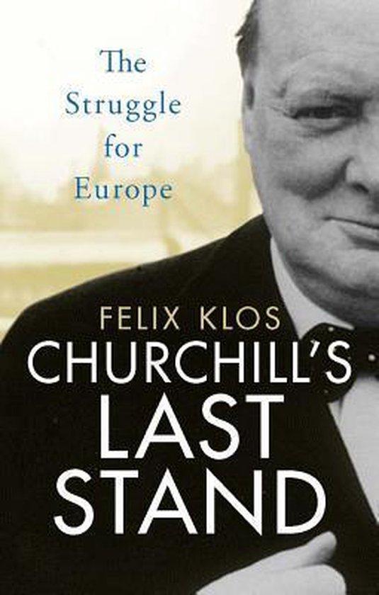 Boek cover Churchills Last Stand van Felix Klos (Hardcover)