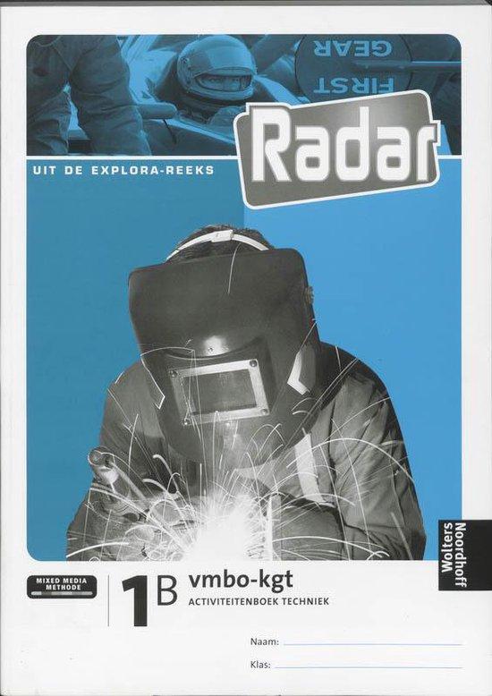 Radar / 1B Vmbo-Kgt / Deel Activiteitenboek Techniek - Y. van Dijk |