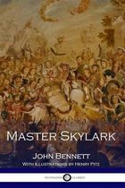 Master Skylark (Illustrated)