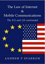 The Law of Internet and Mobile Communications