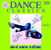 Dance Classics - New Jack Swing Volume 3